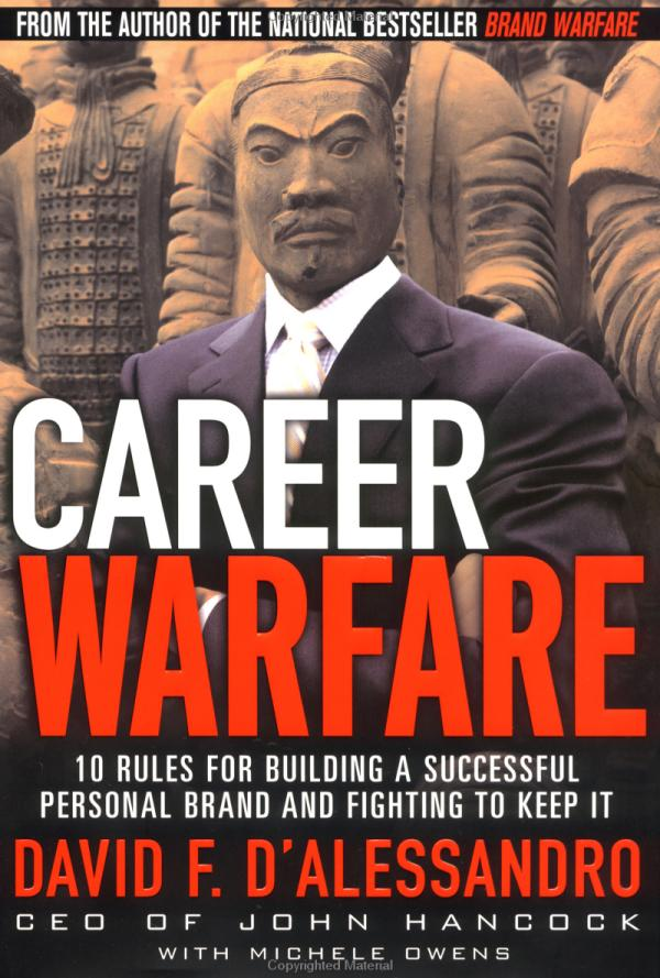 Career Warfare: 10 Rules for Building a Successful ...